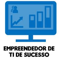 Empreendedor em TI de Sucesso